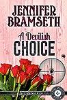 A Devilish Choice: Devil Springs Cozy Mysteries Book 5