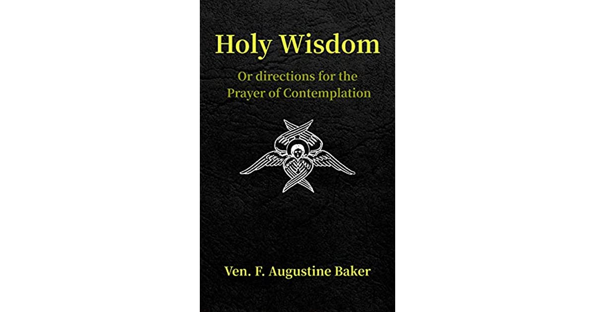 Image result for Ven. Augustine Baker, Holy Wisdom: