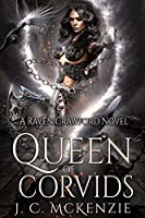 Queen of Corvids (Raven Crawford, #3)