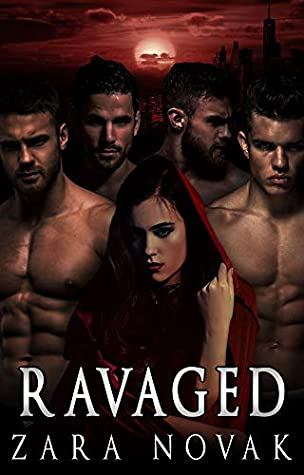 Ravaged: A Dark Vampire Reverse Harem Romance (Dark Vampires Book 2)