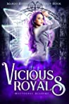Vicious Royals (Nocturnal Academy Book 2)