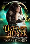 Untamed Hunger (The Infinite City, #3)
