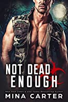 Not Dead Enough (Project Rebellion, #3)