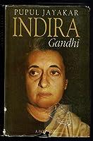Indira Gandhi, A Biography
