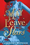 May Leave Stars