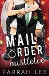 Mail Order Mistletoe (Hawthorne Billionaire Series Book 1)