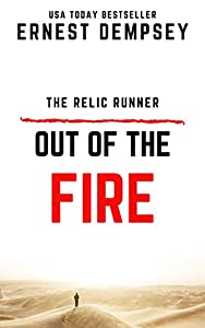 Out of the Fire (Relic Runner Origin Story #1)