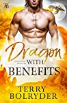 Dragon with Benefits (Forgotten Dragons, #4)