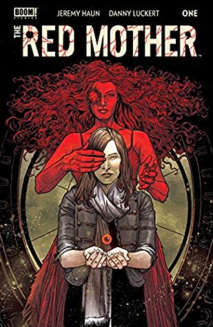 The Red Mother 1 By Jeremy Haun