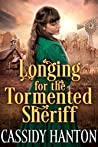 Longing for the Tormented Sheriff