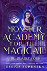 Monster Academy for the Magical 2: The Deadly Four (Monster Academy for the Magical Series)