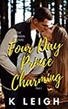Four Day Prince Charming (The Robinson Sisters #1)