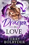 Dragon in Love (Forgotten Dragons Book 5)