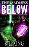 The Madness Below: An Alastair Stone Urban Fantasy Novel (Alastair Stone Chronicles Book 20)