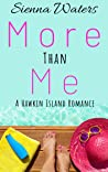 More Than Me (A Hawkin Island Romance, #1)