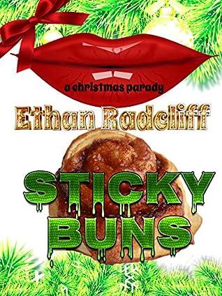 Sticky Buns: A Christmas Parody