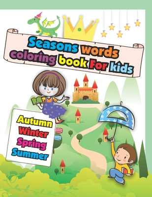 Seasons Words coloring book For kids: Easy and Big Coloring ...