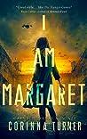 I Am Margaret (I Am Margaret #1)