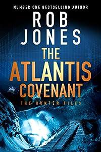The Atlantis Covenant (The Hunter Files #1)