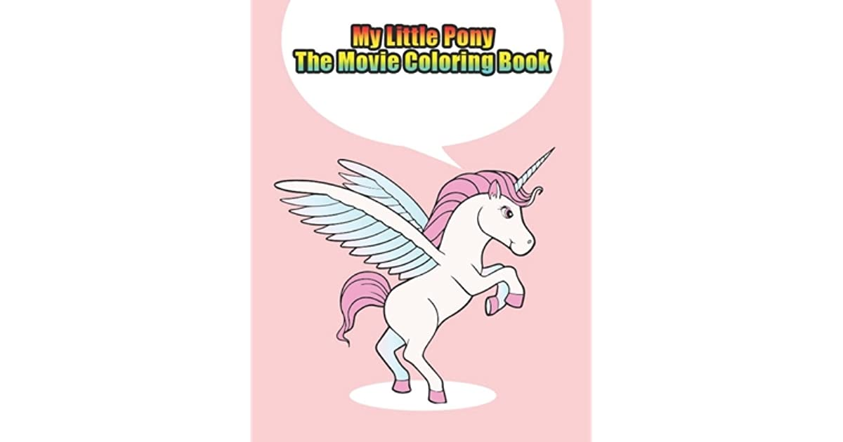 my little pony the movie coloring book