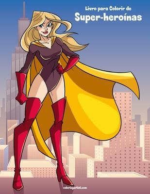 Livro Para Colorir De Super Hero Nas By Nick Snels