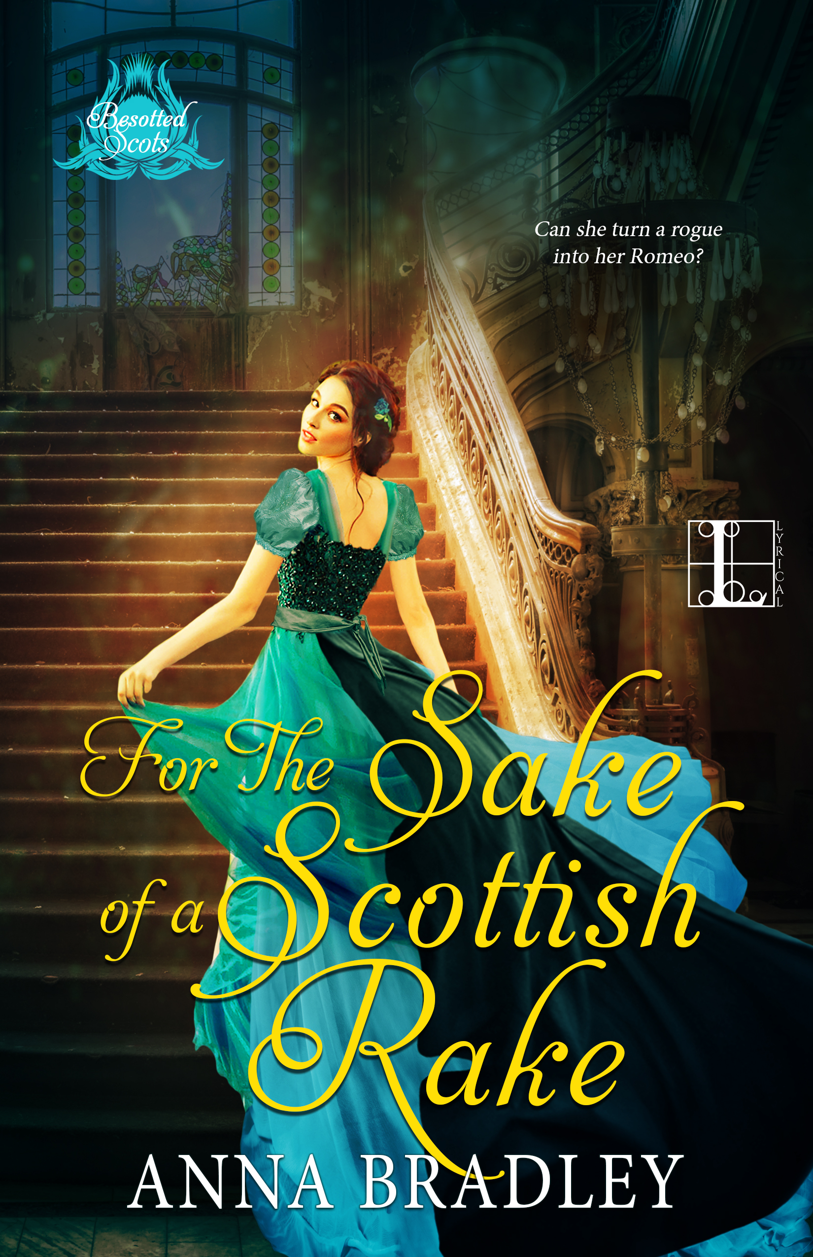 For the Sake of a Scottish Rake - Anna Bradley