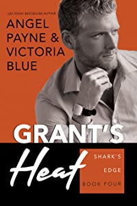 Grant's Heat (Shark's Edge, #4)