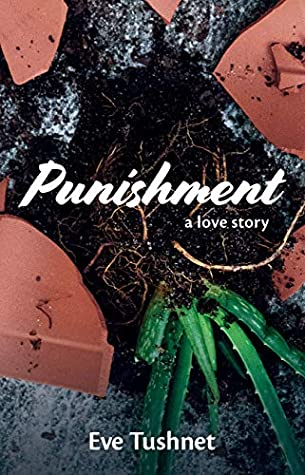 Punishment: A Love Story