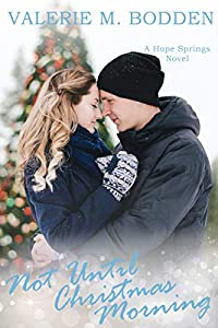 Not Until Christmas Morning  (Hope Springs #5)