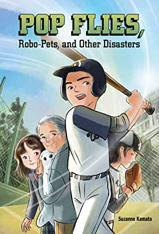 Pop flies, Robo-Pets and Other DIsasters cover art with link to Goodreads description