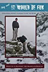 They Said It Would Be Fun: A Hilarious Journey Learning to Hike the NH 48