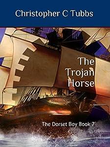 The Trojan horse: The Dorset Boy - Book 7