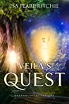 Veila's Quest: Dreamweavers series prequel