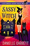Sassy Witch (Beechwood Harbor Magic Mystery #9)