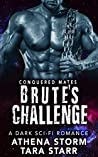 Brute's Challenge (Conquered Mates #3)