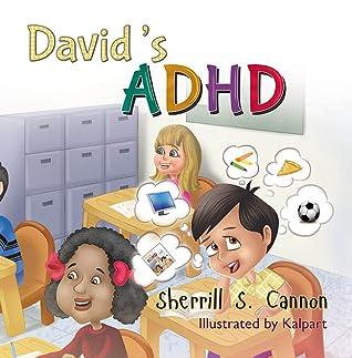 David's ADHD by Sherrill S. Cannon