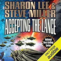 Accepting the Lance (Liaden Universe, #22) (Arc of the Covenants #5)