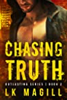 Chasing Truth (Outlasting #2)