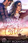 What Happens in the Castle (What Happens series, #3)