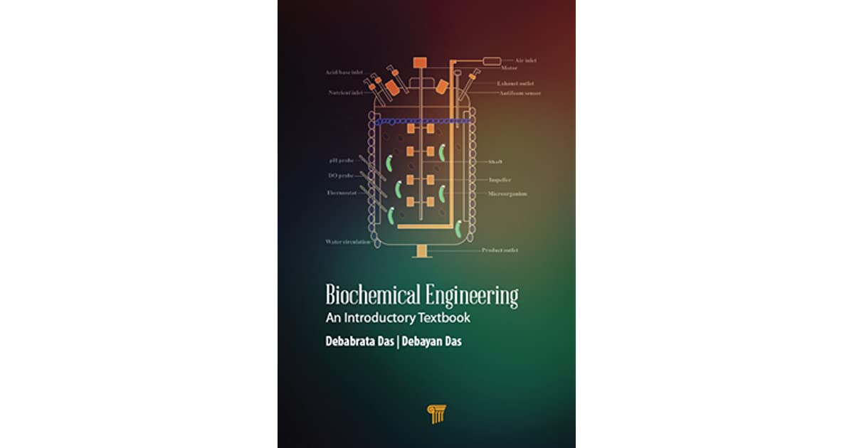 Biochemical Engineering An Introductory Textbook By Debabrata Das