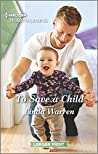 To Save a Child (Texas Rebels, #9)
