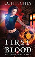 First Blood (Awakening #3)