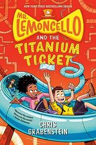 Mr. Lemoncello and the Titanium Ticket (Mr. Lemoncello's Library, #5)