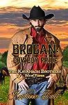 Brogan: Cowboy Pride (The Kavanagh Brothers #3)