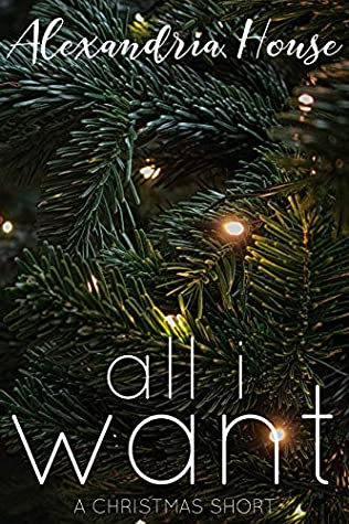 All I Want: A Christmas Short