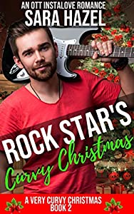 Rock Star's Curvy Christmas (A Very Curvy Christmas #2)