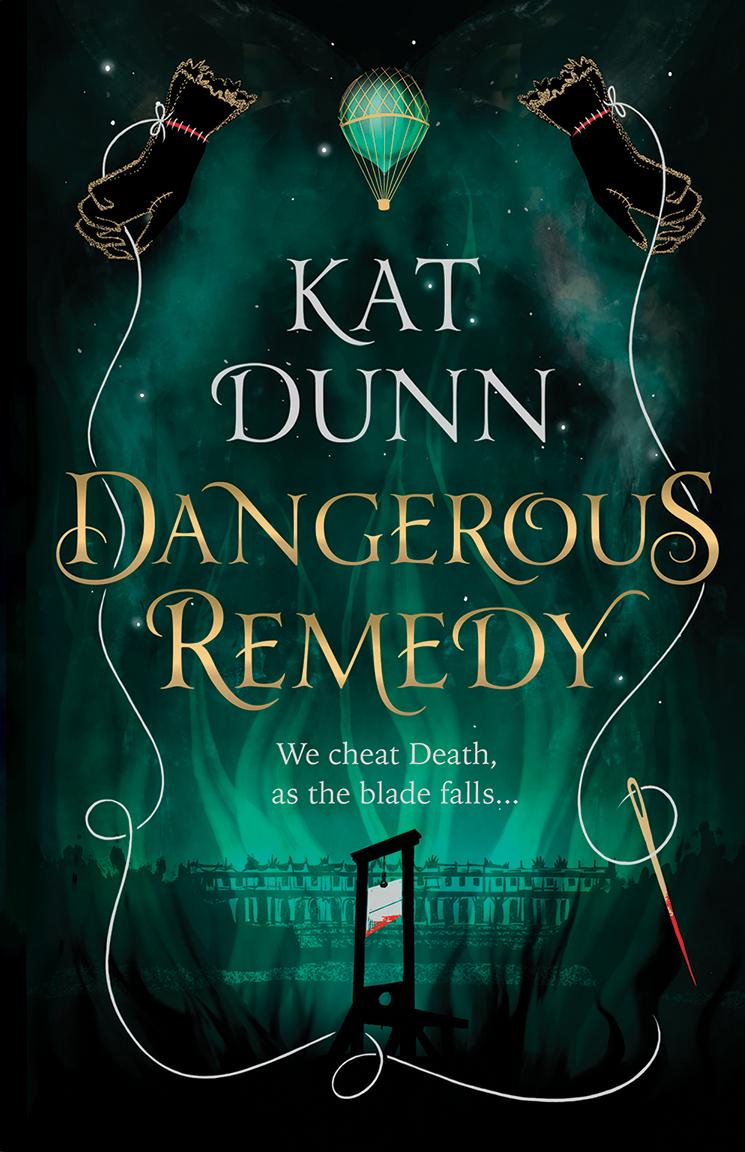 Dangerous Remedy - Kat Dunn
