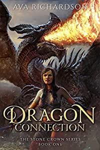 Dragon Connection (The Stone Crown, #1)