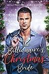 The Billionaire's Christmas Bride (Love at Christmas #4)