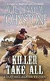 Killer Take All (MacCallister: The Eagles Legacy, #10)